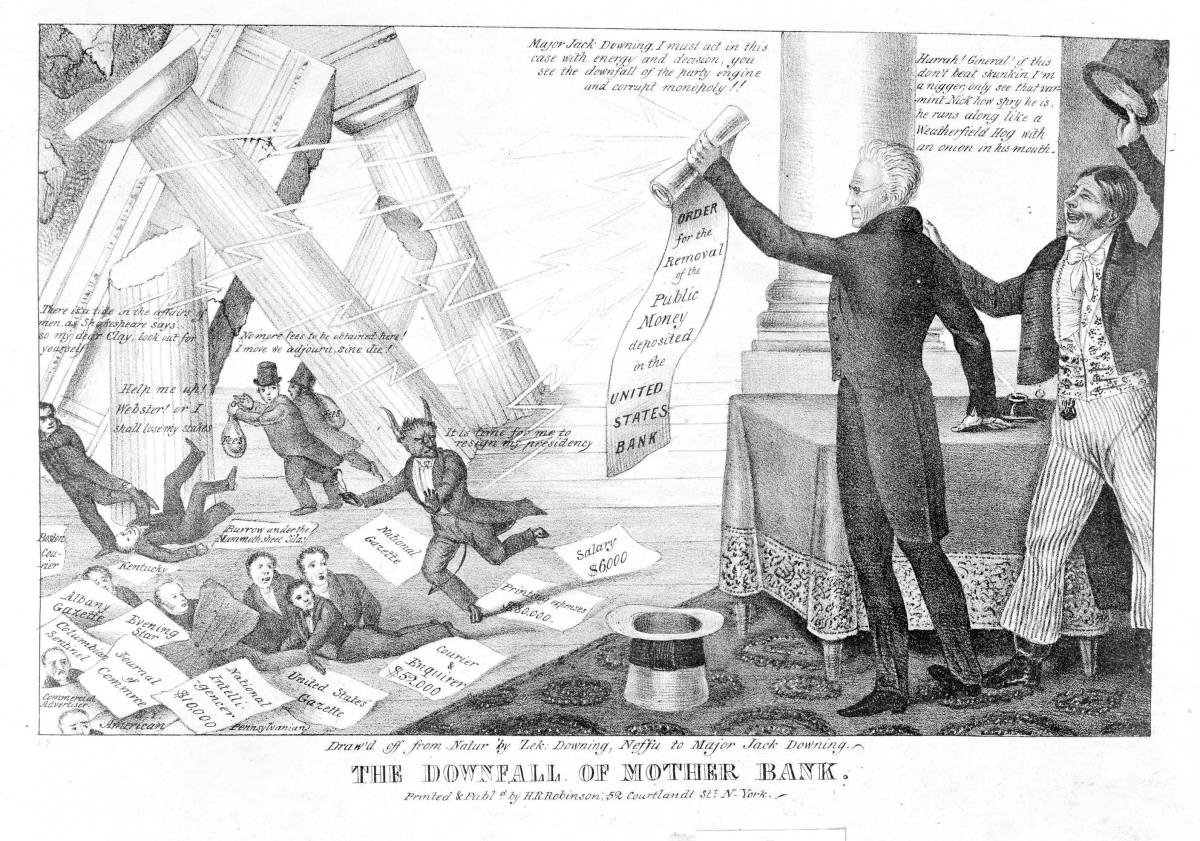 The Downfall of Mother Bank, 1833, courtesy of HarpWeek and the Library of Congress